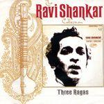 Ravi Shankar - Three Ragas