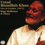 Bismillah Khan - Live in London - Volume 2