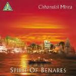 Channulal Mishra - Spirit Of Benares